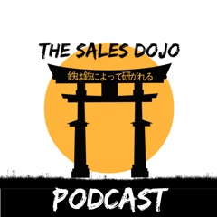 The Sales Dojo's Podcast