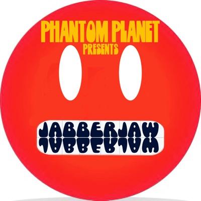 Jabberjaw:Phantom Planet