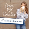 Grace Over Perfection with Alison Simmons artwork