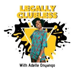 Legally Clueless