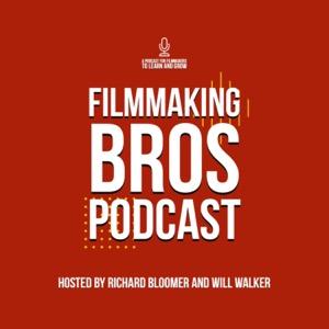 Filmmaking Bros Podcast