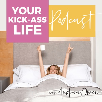 Your Kick Ass Life Podcast