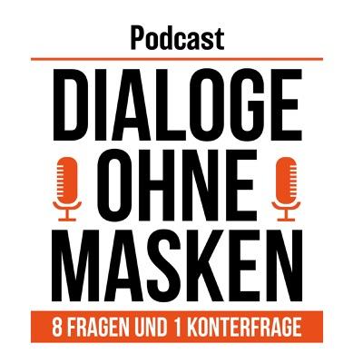 Dialoge ohne Masken