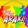 I Want to Fight Araki! artwork