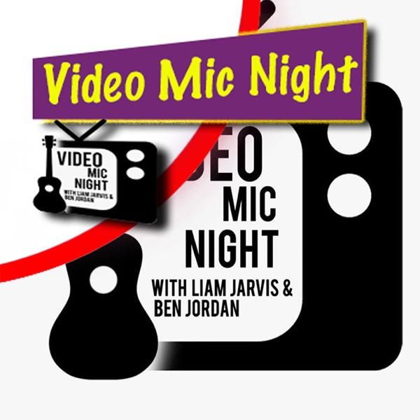 Video Mic Night