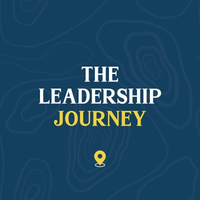The Leadership Journey Podcast