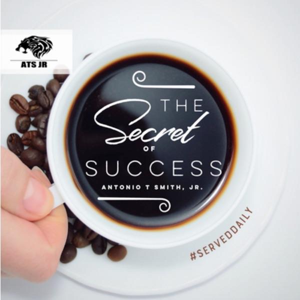 The Secret To Success with Antonio T Smith Jr logo