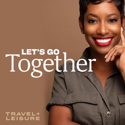 Let's Go Together Presents: Out Travel the System: National Parks