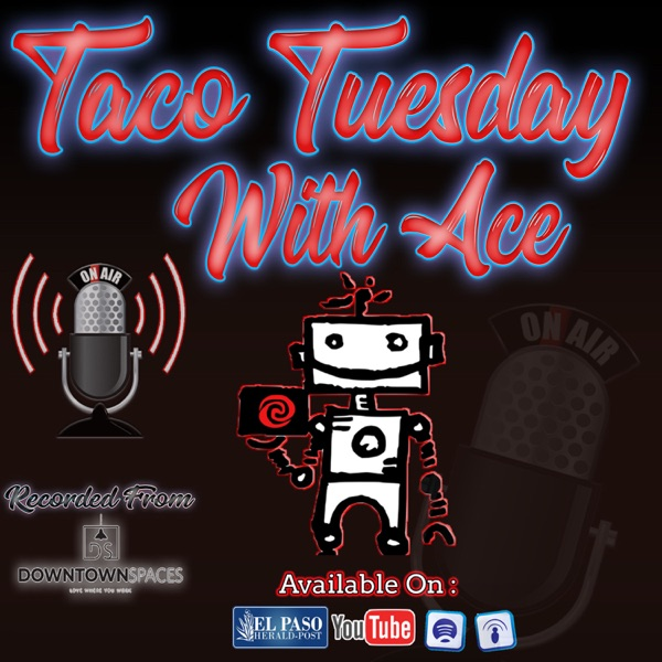 Taco Tuesday With Ace