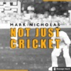 Not Just Cricket with Mark Nicholas artwork