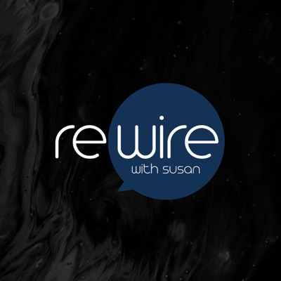 Rewire with Susan