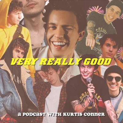 Very Really Good:Kurtis Conner