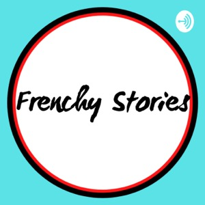 Frenchy Stories