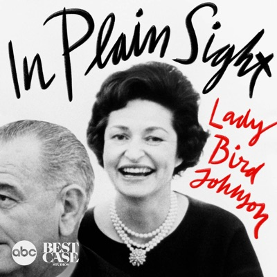 In Plain Sight: Lady Bird Johnson:ABC News