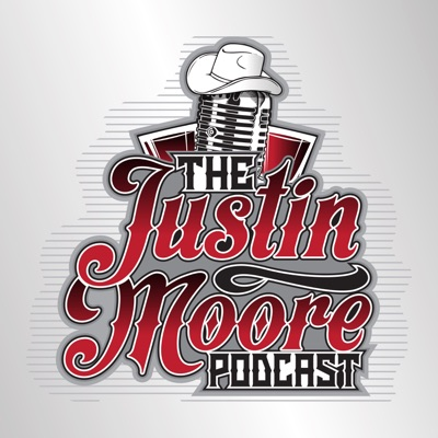 The Justin Moore Podcast:Justin Moore