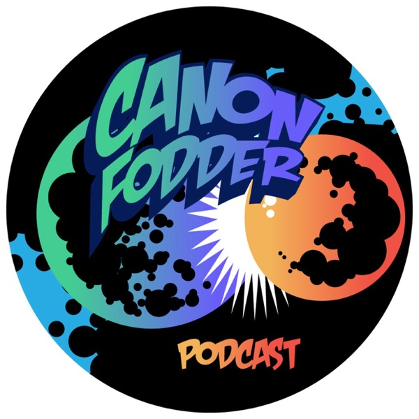 Canon Fodder Podcast