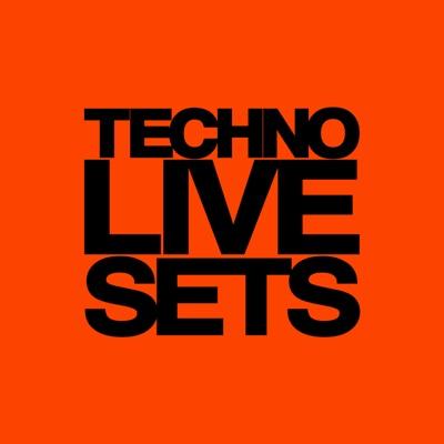 Techno Music - Techno Live Sets Podcast:Techno Live Sets