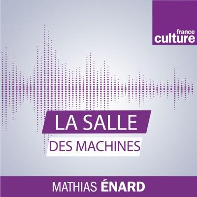 La Salle des machines:France Culture