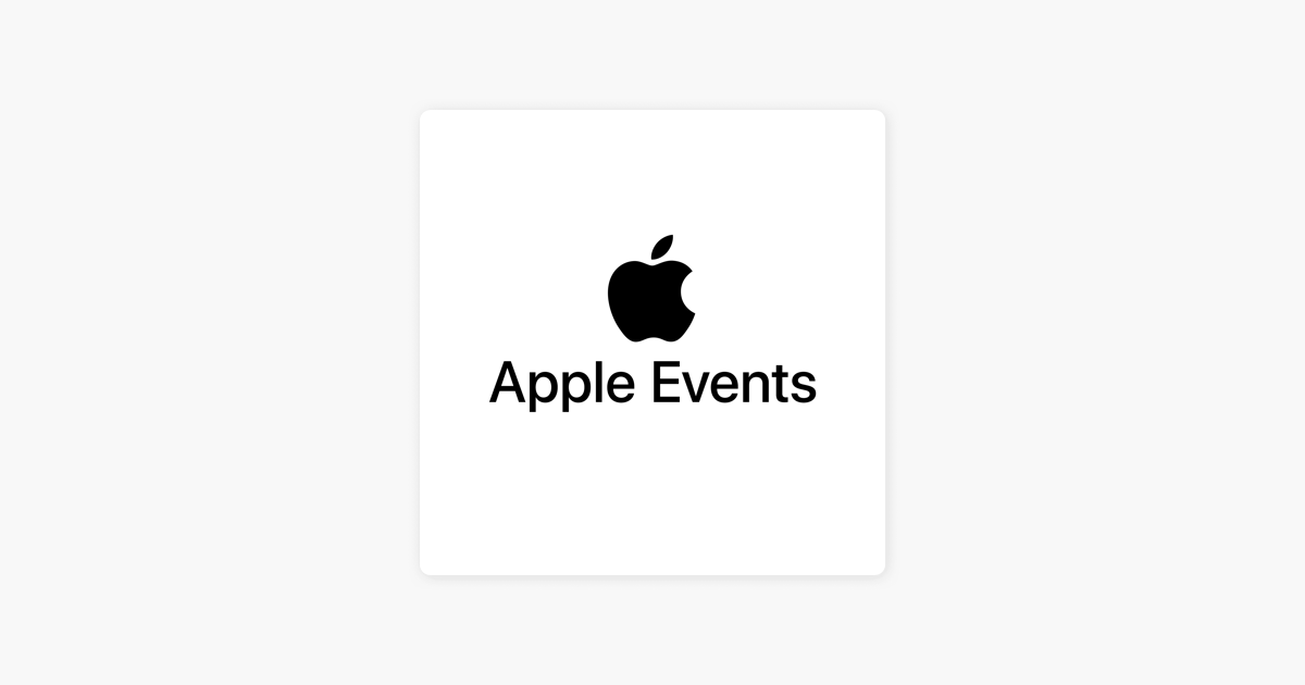 Apple Events Video On Apple Podcasts