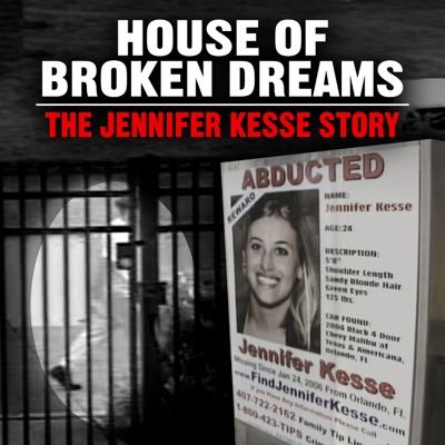 House of Broken Dreams: The Jennifer Kesse Story image