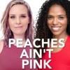 Peaches Ain't Pink