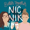 Better Together with Nic & Nik artwork