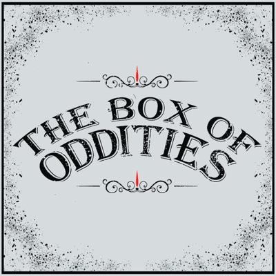 The Box of Oddities:Kat & Jethro Gilligan Toth