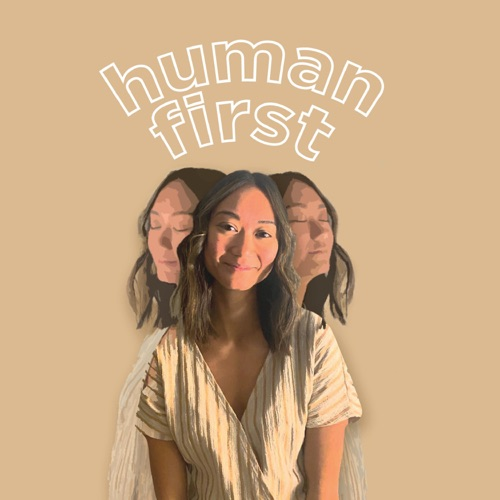 Human First Podcast Image