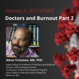 UPDATE 2/5/21 - Doctors and Burnout Part 2