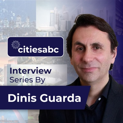 Dinis Guarda citiesabc openbusinesscouncil Thought Leadership Interviews