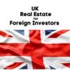 UK Real Estate for Foreign Investors