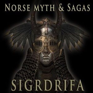 Norse myth & sagas with Sigrdrifa
