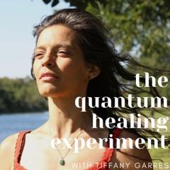 The Quantum Healing Experiment