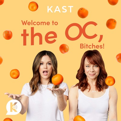 Welcome to the OC, Bitches!:Kast Media | Rachel Bilson and Melinda Clarke