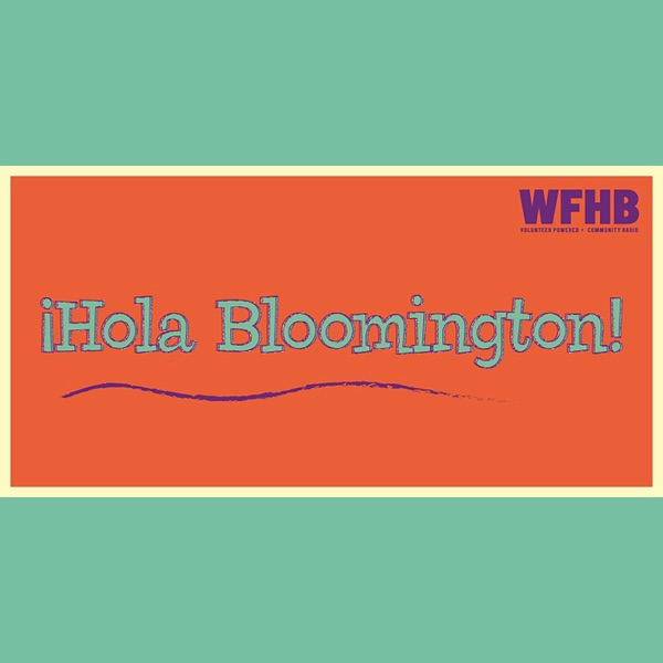 Hola Bloomington – WFHB