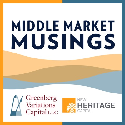 Middle Market Musings