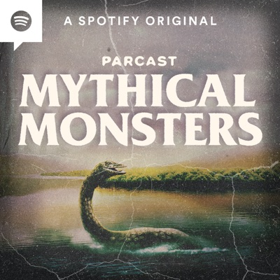 Mythical Monsters:Parcast Network