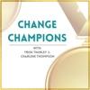 Change Champions artwork