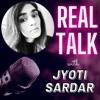 Real Talk with Jyoti Sardar artwork