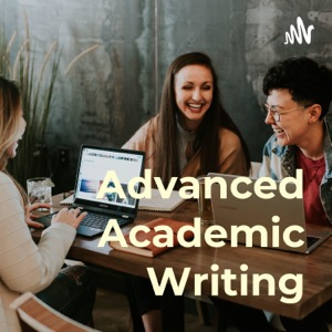 Advanced Academic Writing: Tips and Ideas