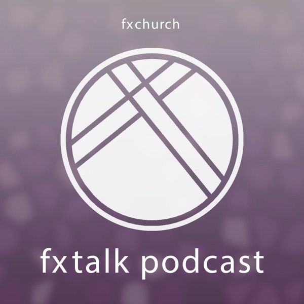 fxtalk podcast