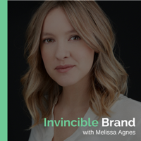 Invincible Brand with Melissa Agnes podcast
