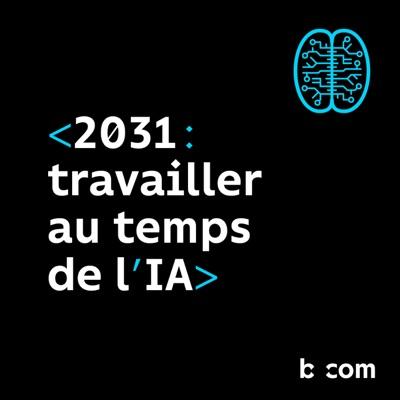 2031, Travailler au temps de l'IA