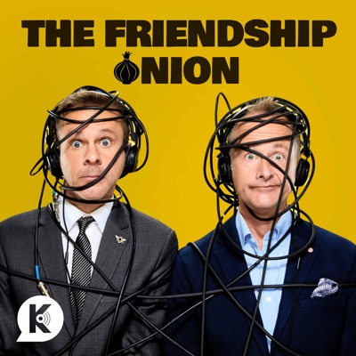The Friendship Onion:Kast Media | Dominic Monaghan & Billy Boyd