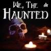 We, The Haunted artwork