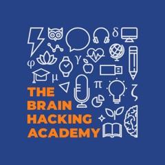The Brain Hacking Academy