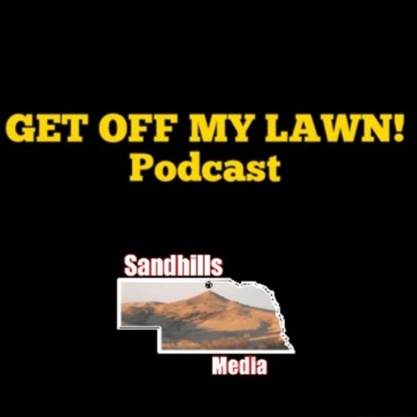 GET OFF MY LAWN! Podcast Artwork