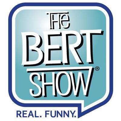 The Bert Show:The Bert Show