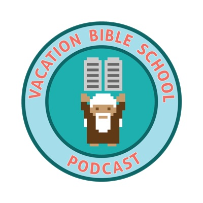 Vacation Bible School Podcast