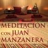 Meditación con Juan Manzanera